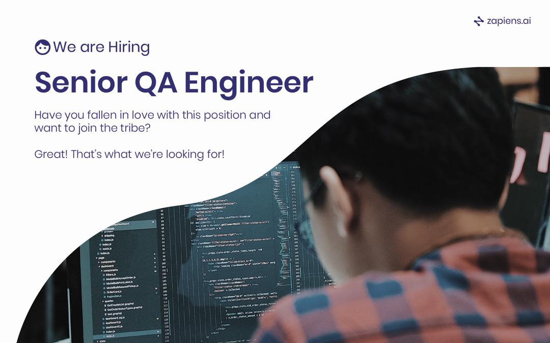 We´re searching a Senior QA Engineer